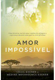 Amor Impossível / Craig Keener & Medine Kenner