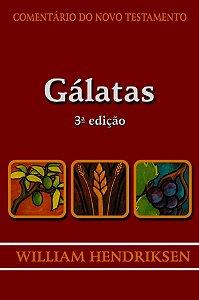 Comentário do Novo Testamento: Gálatas / William Hendriksen