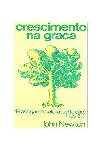 Crescimento na Graça / J. Newton