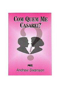 Com quem me casarei? / A. Swanson