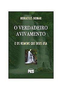 O Verdadeiro Avivamento / Horatius Bonar