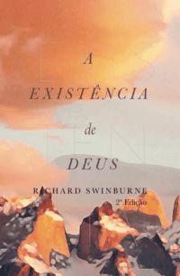 A Existência De Deus | Richard Swinburne