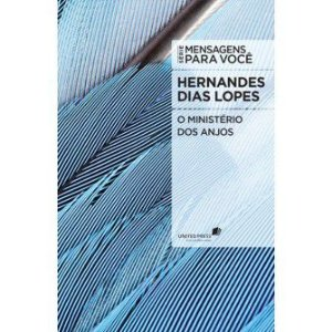 Ministerio Dos Anjos, O / Hernandes Lopes
