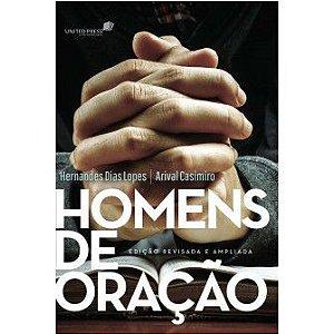 Homens De Oracao Ed Revisada E Ampliada / Hernandes Lopes