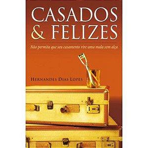 Casados e Felizes / Hernandes Lopes