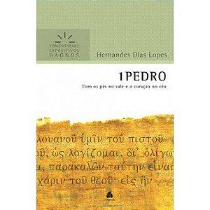 1 Pedro - Comentários Expositivos / Hernandes D. Lopes