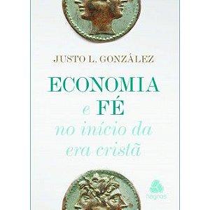 Economia E Fe / Justo Gonzalez