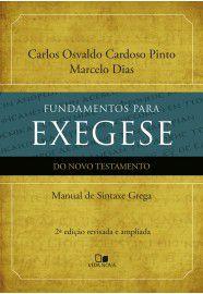 Fundamentos para exegese do NT / Carlos Osvaldo