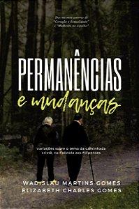 Permanências e mudanças / Elizabeth Gomes
