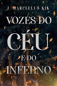 Vozes do céu e do inferno / J. Marcellus