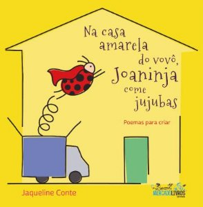 Na casa amarela do vovô, Joaninja come jujubas