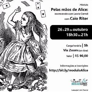 Módulo: Pelas mãos de Alice: escrevendo com Lewis Carroll