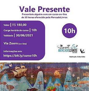 Vale presente - Curso on line de 10h