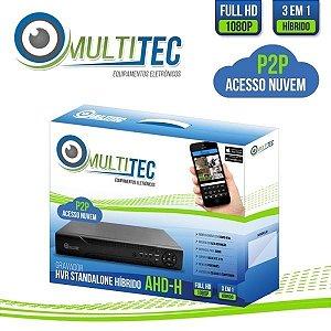 GRAVADOR FULL HD - 1080p - 8 CANAIS MULTITEC AHD-H HÍBRIDO 3 EM 1