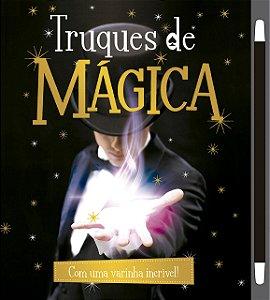 Truques de Mágica: Com uma Varinha Incrível! Volume 2 (Capa Dura)