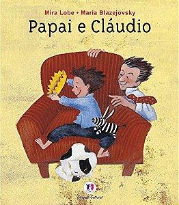 Papai e Cláudio