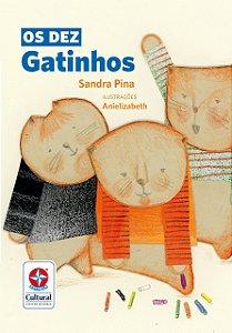 Os Dez Gatinhos - Coleção Nossa Língua Nossa Gente