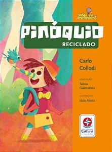 Pinóquio Reciclado - Coleção Você na Aventura
