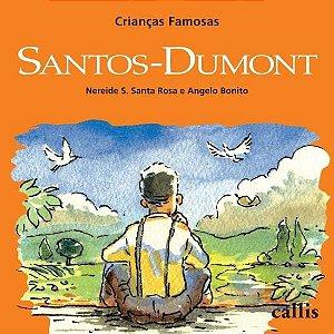 Santos-Dumont - Coleção Crianças Famosas