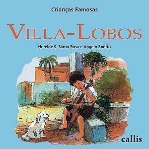 Villa-Lobos - Coleção Crianças Famosas