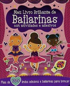 Meu Livro Brilhante De Bailarinas com Atividades e Adesivos