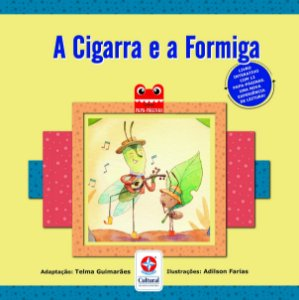 A Cigarra e a Formiga - Coleção Papa-Páginas