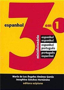 Dicionário De Espanhol 3 Em 1 - Espanhol/Espanhol, Espanhol/Português, Português/Espanhol