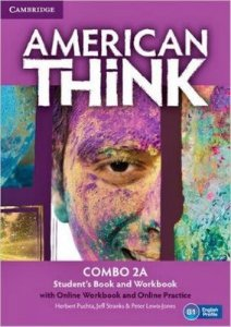 American Think 2A - Student's Book With Online Workbook And Online Practice