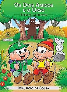 Turma da Mônica Fábulas Ilustradas - Os Dois Amigos e o Urso