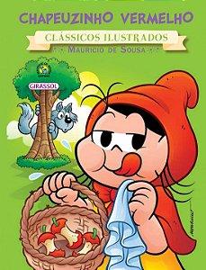 Turma da Mônica Clássicos Ilustrados - Chapeuzinho Vermelho