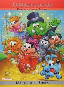 Turma da Mônica Clássicos para Sempre - O Magico de Oz