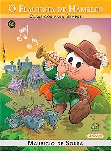 Turma da Mônica Clássicos para Sempre - O Flautista de Hamelin