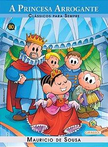 Turma da Mônica Clássicos para Sempre - A Princesa Arrogante