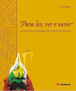 Para Ler, Ver e Ouvir - Histórias Indianas do Pantchatantra