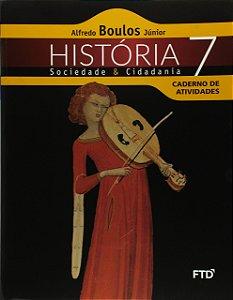 História, Sociedade e Cidadania - 7ª ano - Caderno de Atividades