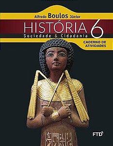 História, Sociedade e Cidadania - 6ª ano - Caderno de Atividades