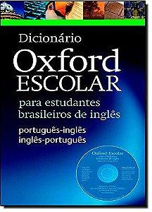 Dicionário Oxford Escolar Para Estudantes Brasileiros de Inglês (+ CD-Rom)