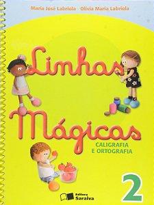 Linhas Mágicas Volume 2 - Caligrafia e Ortografia