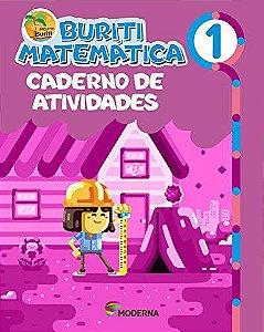 Buriti Matemática - 1º Ano - Caderno de Atividades