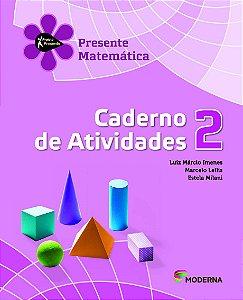 Projeto Presente - Matemática - 2º Ano - Caderno de Atividades