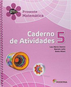 Projeto Presente - Matemática - 5º Ano - Caderno de Atividades