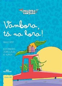 Palavra Cantada - Vambora, tá na hora