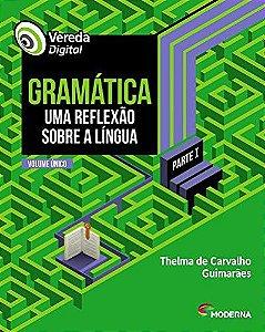Vereda Digital - Gramática - Uma Reflexão Sobre a Língua