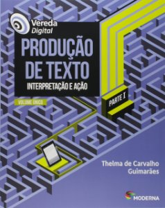 Vereda Digital - Produção de Texto - Volume Único