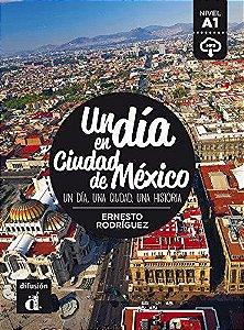 Un Día en Ciudad de Mexico