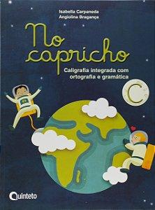 No Capricho C - Caligrafia Integrada com Ortografia e Gramática