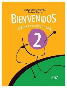 Bienvenidos - Español para Niños y Niñas - 2