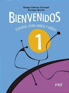 Bienvenidos - Español para Niños y Niñas - 1