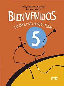 Bienvenidos - Español para Niños y Niñas - 5