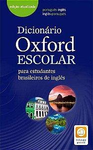 Dicionário Oxford Escolar Para Estudantes Brasileiros De Inglês - Edição Atualizada - Inclui App Gratuito